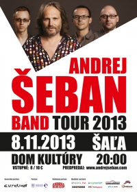 Andrej Šeban Band Tour 2013 v Šali